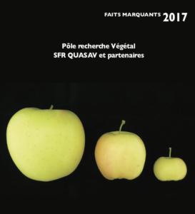 Faits Marquants 2017 - Pôle recherche Végétal - SFR Quasav et partenaires